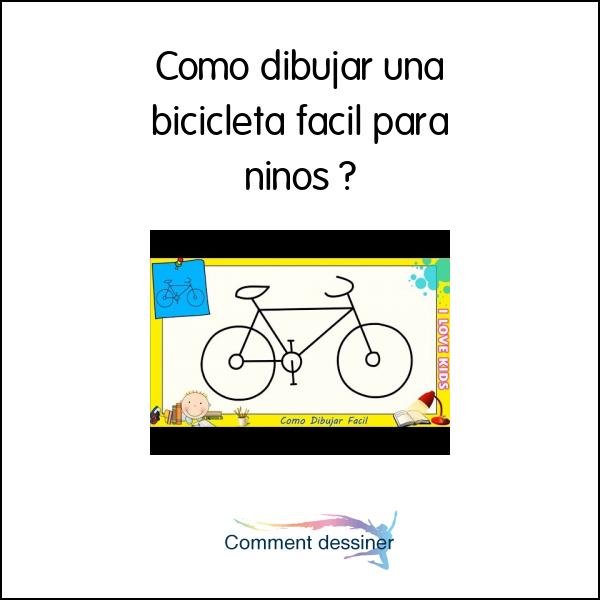 Como Dibujar Una Bicicleta Facil Para Niños Como Dibujar